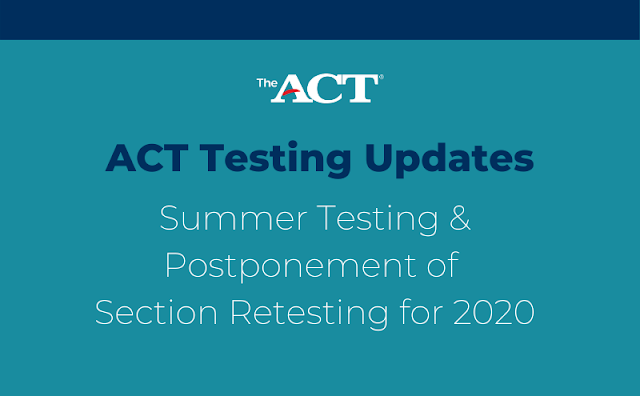 ACT Section Retesting Postponed + Other ACT News